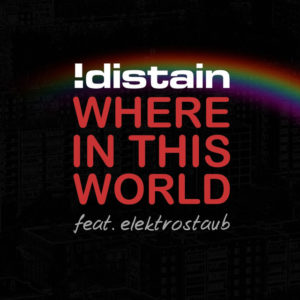 Where in This World - !distain