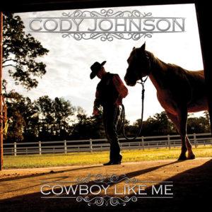 Give a Cowboy a Kiss - Cody Johnson