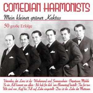 Mein kleiner grüner Kaktus - Comedian Harmonists