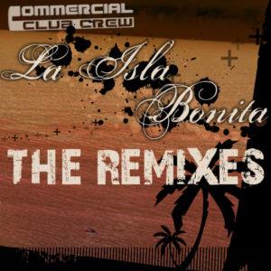La Isla Bonita - Commercial Club Crew