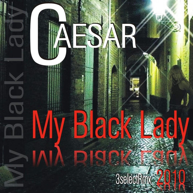 My black lady 2010 - Caesar