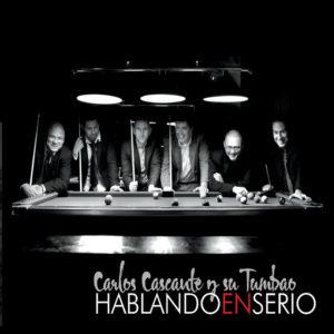 Tremenda Sabrosura - Carlos Cascante y su Tumbao