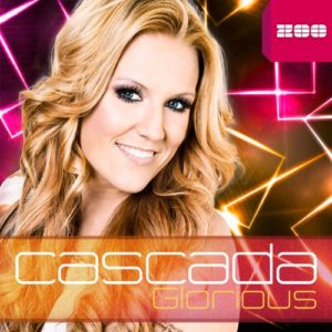 Glorious (Video Edit) - Cascada