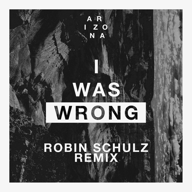 I Was Wrong - A R I Z O N A