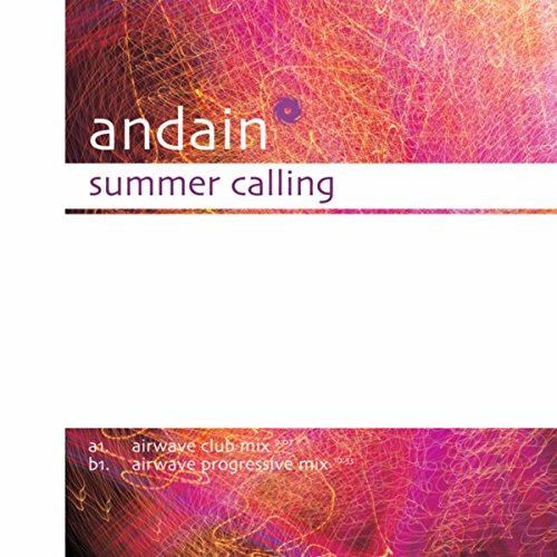 Summer Calling (Airwave Club Mix) - Andain