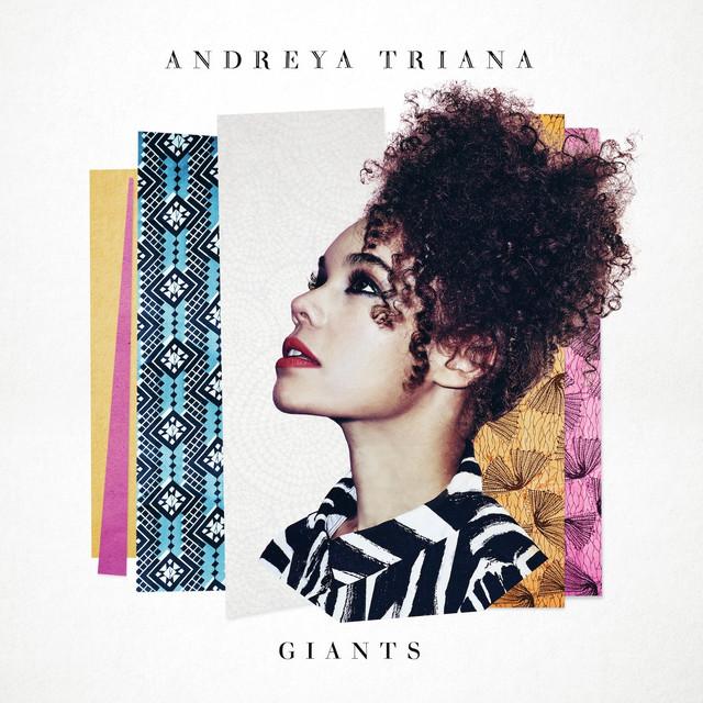 Giants - Andreya Triana