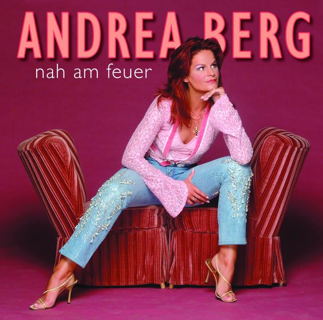 Nah am Feuer - Andrea Berg