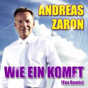 Wie ein Komet (Fox Remix) - Andreas Zaron