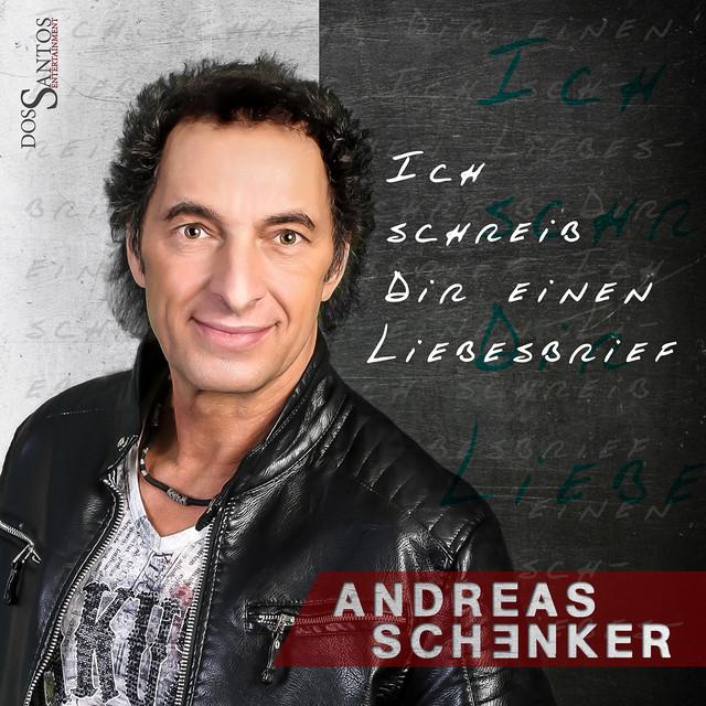 Ich schreib dir einen Liebesbrief - Andreas Schenker