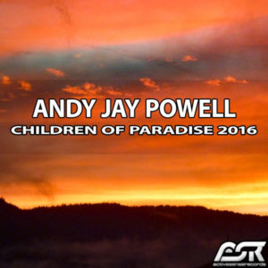 Children of Paradise 2016 - Andy Jay Powell