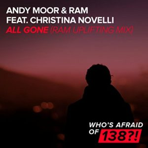 All Gone (feat. Christina Novelli) - Andy Moor & Ram