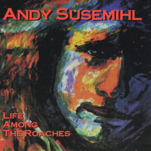 Spirits in My Head - Andy Susemihl