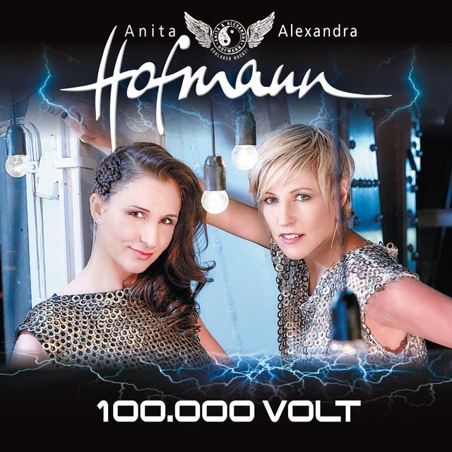 100.000 Volt - Anita Hofmann & Alexandra Hofmann