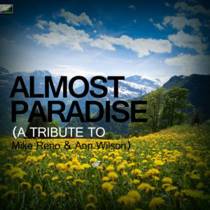 Almost Paradise - Ann Wilson & Mike Reno
