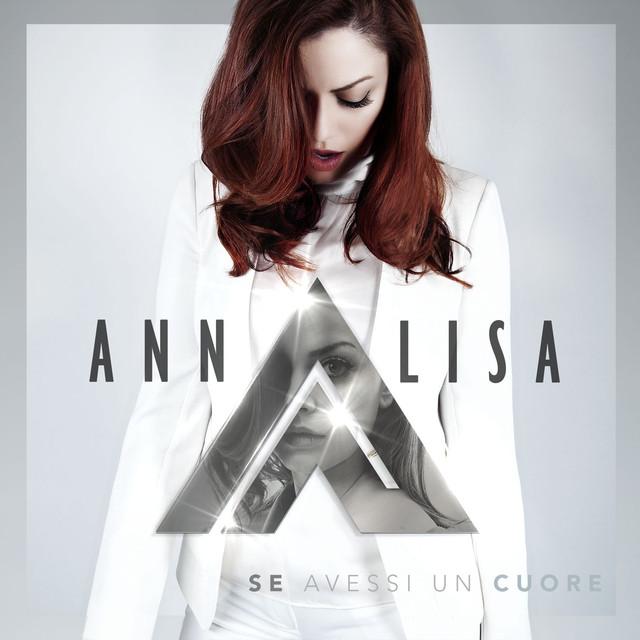 Se avessi un cuore - Annalisa