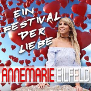Ein Festival der Liebe - Annemarie Eilfeld