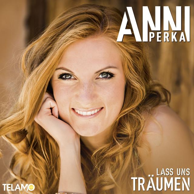 Bitte melde dich - Anni Perka