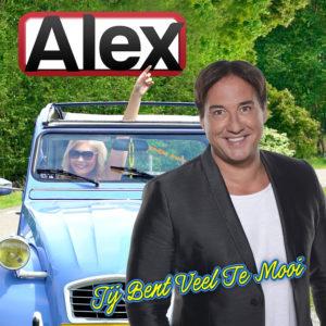 Jij Bent Veel Te Mooi - Alex
