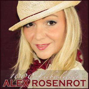 1000 Liebeslieder - Alex Rosenrot