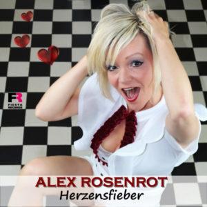 Herzensfieber - Alex Rosenrot