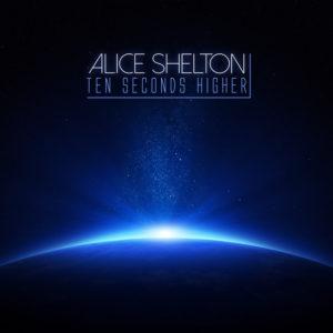 Ten Seconds Higher - Alice Shelton