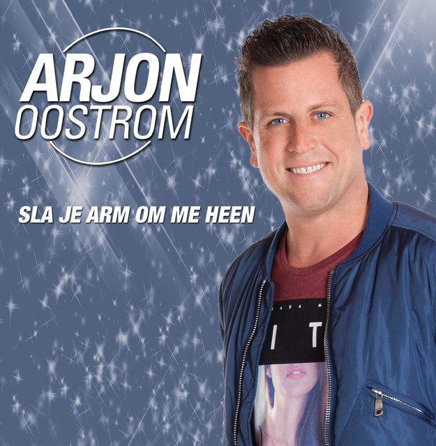 Sla Je Arm Om Me Heen - Arjon Oostrom