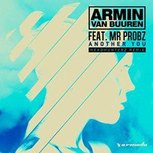 Another You (feat. Mr. Probz) - Armin van Buuren & Headhunterz