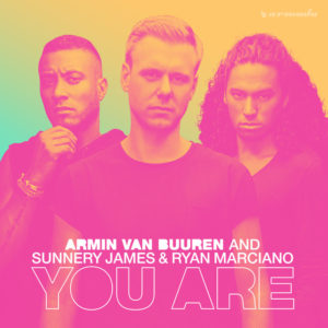 You Are - Armin van Buuren & Sunnery James & Ryan Marciano