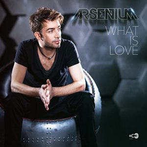 What Is Love (Klaas Remix Extended) - Arsenium