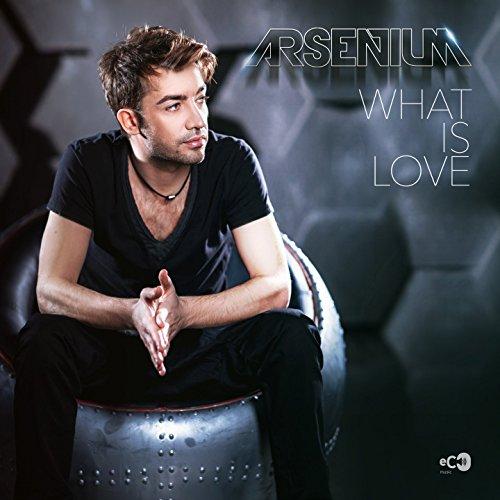 What Is Love (Klaas Remix Extended) - Arsenium