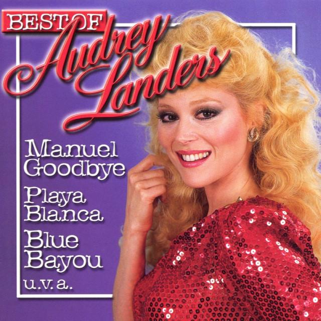 Manuel Goodbye - Audrey Landers