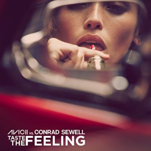 Taste the Feeling (Avicii vs. Conrad Sewell) - Avicii & Conrad Sewell