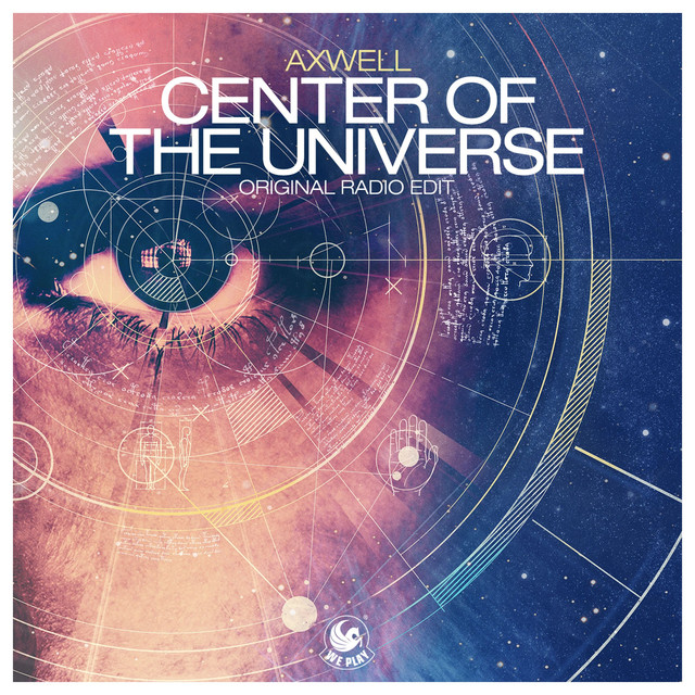 Center of the Universe - Axwell