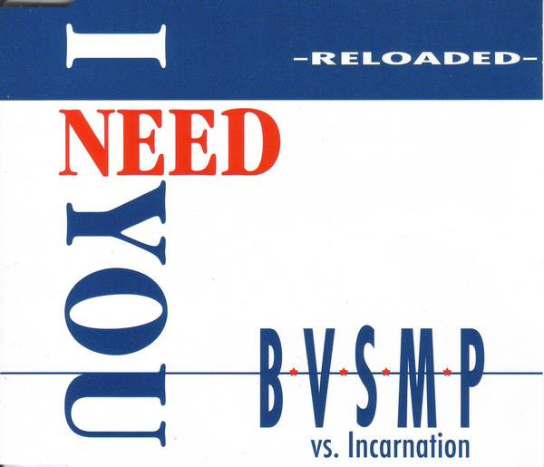 I Need You - B.V.S.M.P.