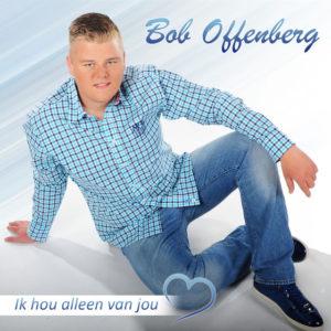 Ik Hou Alleen Van Jou - Bob Offenberg
