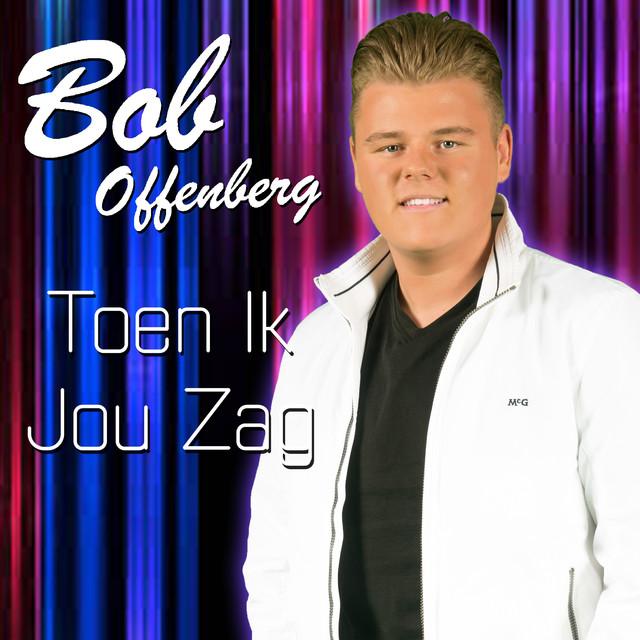 Toen Ik Jou Zag - Bob Offenberg
