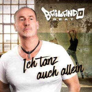 Ich tanz auch allein - Bailando Beat
