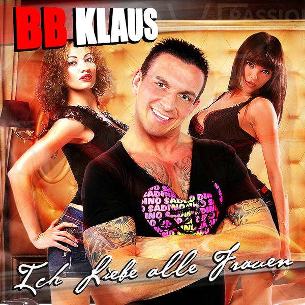 Ich liebe alle Frauen - BB Klaus