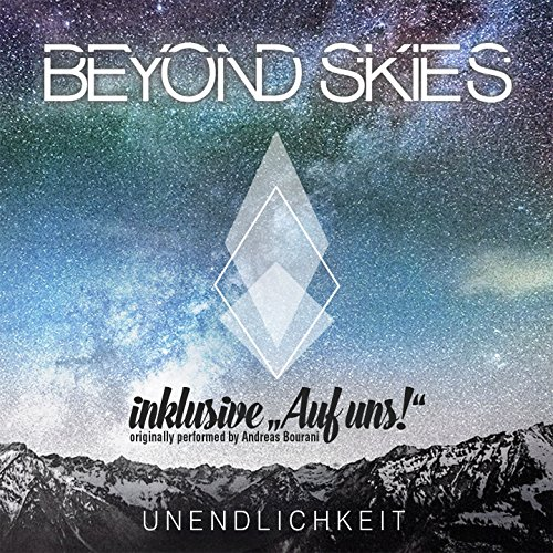Auf uns (Originally Performed By Andreas Bourani) - Beyond Skies