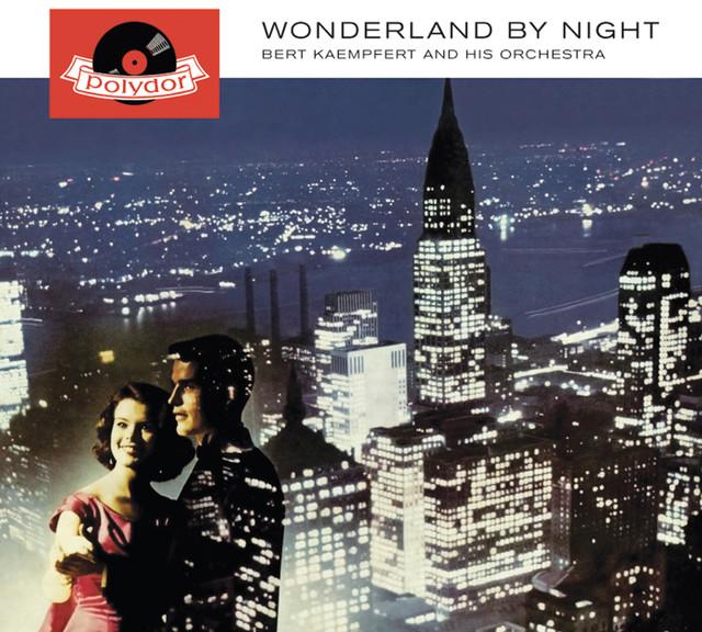Wonderland by Night - Bert Kaempfert