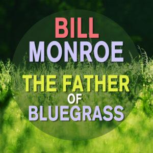 The Girl In the Blue Velvet Band - Bill Monroe & His Bluegrass Boys