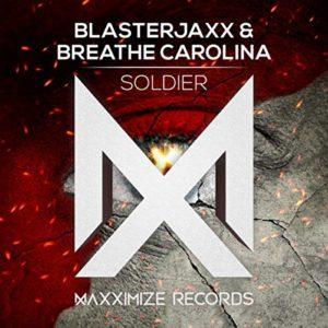 Soldier - BlasterJaxx & Breathe Carolina