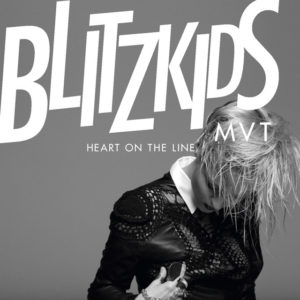 Heart on the Line - BLITZKIDS mvt.