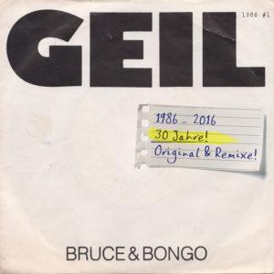 Geil - Bruce & Bongo
