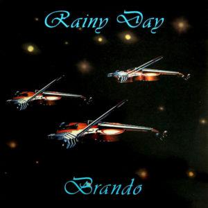 Rainy Day - Brando