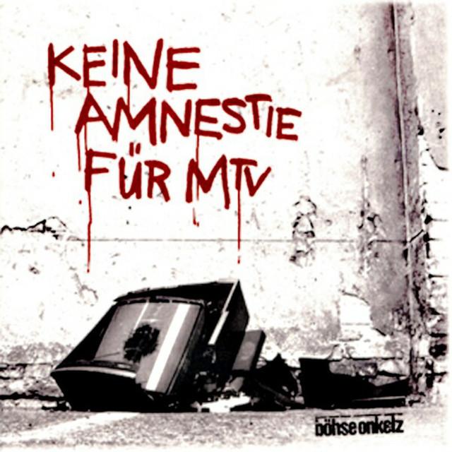 Keine Amnestie für MTV - Böhse Onkelz