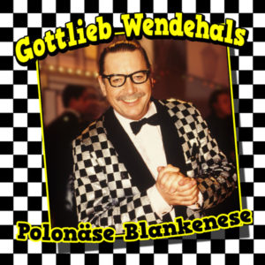 Polonäse Blankenese - Gottlieb Wendehals