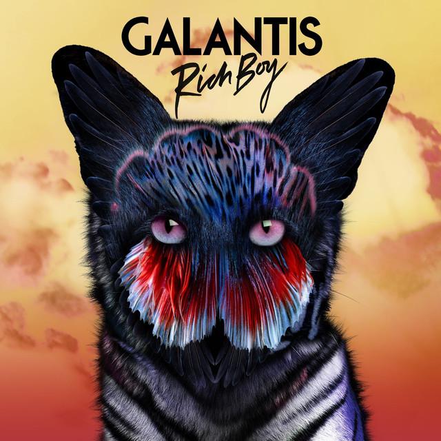 Rich Boy - Galantis