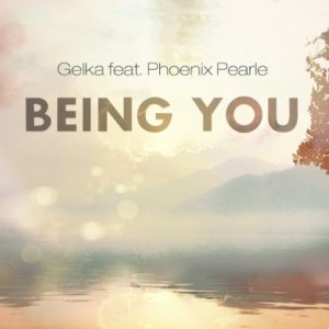 Being You (feat. Phoenix Pearle) - Gelka
