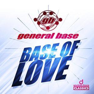 Base of Love (Radio Logic Edit) - General Base